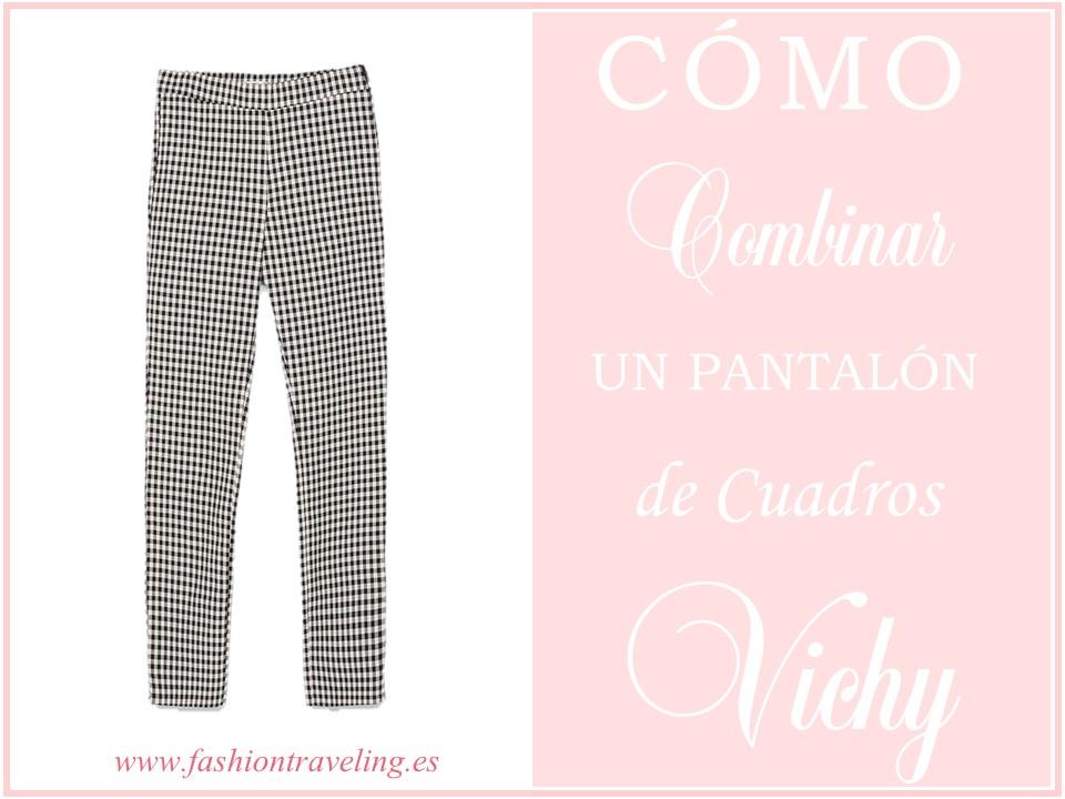 Cómo combinar un pantalón de cuadros Vichy – Fashion Traveling